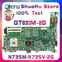 KEFU N73SV For ASUS N73S N73SM GT630M 2G Video n13p gl2 a1 3RAM SLOT laptop motherboard tested 100% work original mainboard