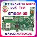 KEFU N73SV para ASUS N73S N73SM GT630M 2G Video n13p-gl2-a1 3RAM ranura placa base portátil probada 100% trabajo placa base original