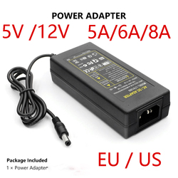 Power Supply Charger Transformer Adapter DC 12V 5V 5A 6A 8A C 100V - 240V to DC 12 V EU US Plug For RGB 5050 5630 Led Strip Lamp