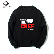 Funny Keep Calm The Chef Is Here Printed Sweatshirts Men Harajuku Plus Size Hoodies Kitchen Hotel Restaurant Workwear Hoody