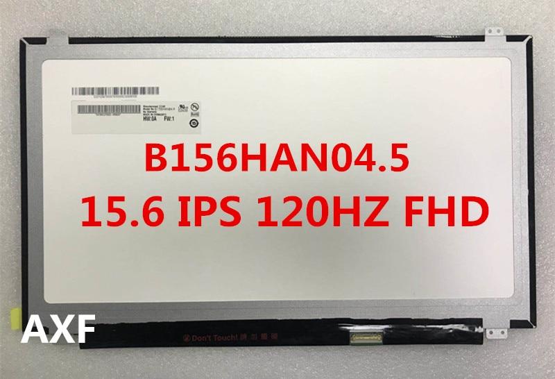 B156HAN04.2 B156HAN04.3 B156HAN04.5 B156HTN05.1 B156HTN05.2 ips72 color gamut 120HZ LCD screen