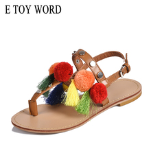 E TOY WORD Fringed womens sandals 2019 summer new bohemian national wind hair ball Roman flat student travel women shoes