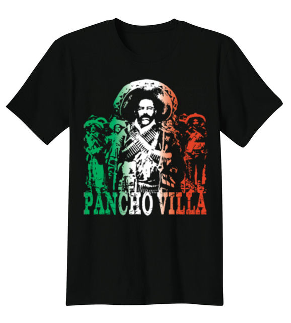 Pancho Villa Mexico Revolution Hero Mexican Pride T-Shirt Tee New Summer Style Cool Casual Sleeves Cotton T Shirt Fashion