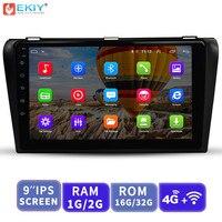 EKIY 9 ''ips 2.5D Автомобильный мультимедийный видео медиаплеер Android No 2 Din Авто Радио для Mazda 2004 2009 gps навигация с 4G модемом