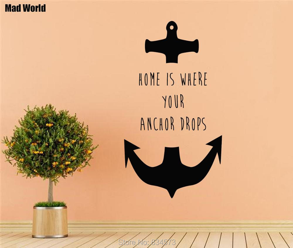 Mad World Home is where your anchor drops Wall Art Stickers Wall ...