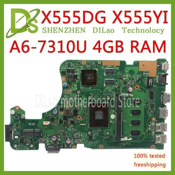 KEFU X555DG motherboard FIT For ASUS X555DG A555DG X555QG X555YI laptop motherboard A6-7310 R5-M320 4GB Test work 100%