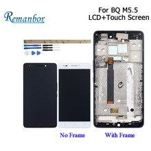 Remanbor для BQ Aquaris M5.5 ЖК-дисплей Дисплей и Сенсорный экран + рамка 5,5 дюйма сборки мобильного телефона аксессуары с инструментами + клей