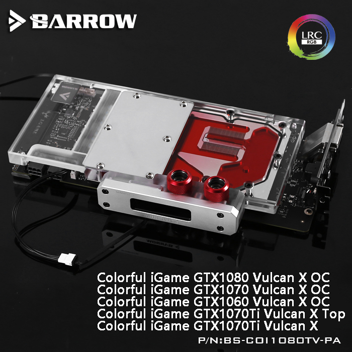 Barrow BS-COI1080TV-PA LRC RGB v1/v2 Full Cover Graphics Card Digital WaterBlock for Colorful IGame1080/1070/1060 Vulcan X for umi rome x my version wsc05521 hd v1 100