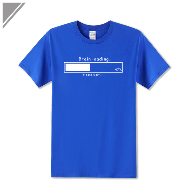 Brain Loading Gamer Computer Geek Funny Printed T Shirt Men's Loose Fit Cotton T-Shirt Short Sleeve Tshirt Top Tees Plus Size