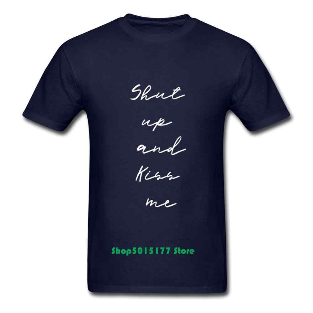 SHUT UP UND KUSS MICH lustige slogan text design grafik party geschenk t-shirt Lustige Hipster T Hemd männer Casual tops