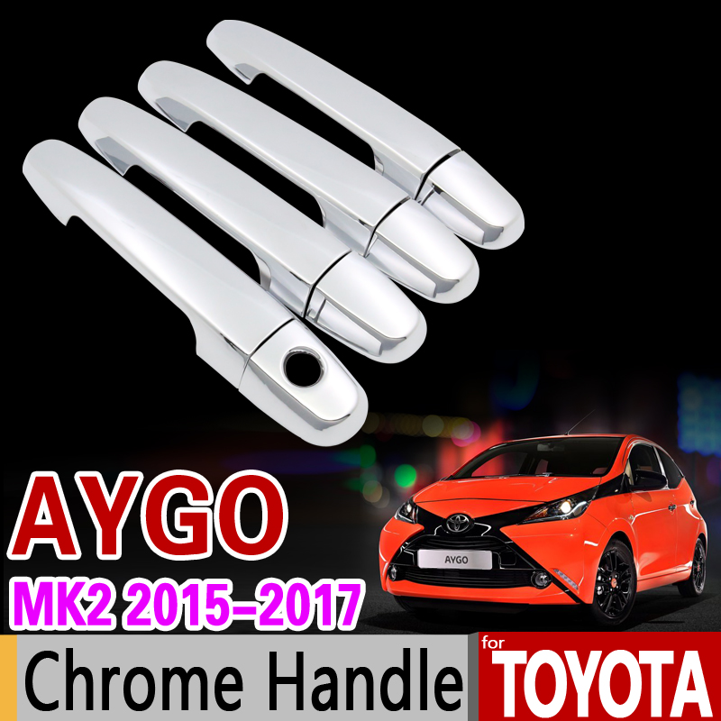 for Toyota Aygo MK2 2015 2016 2017 2018 Chrome Handle Cover Trim Set of 2Dr 4Dr Never Rust Car Accessories Sticker Car Styling geely mk cross mk cross car wheel sticker car accessories