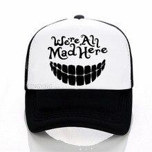 Estamos todos locos aquí de gato de Cheshire Alicia en pregunto gorra de  béisbol de verano malla sombreros de camionero d983aa5c353