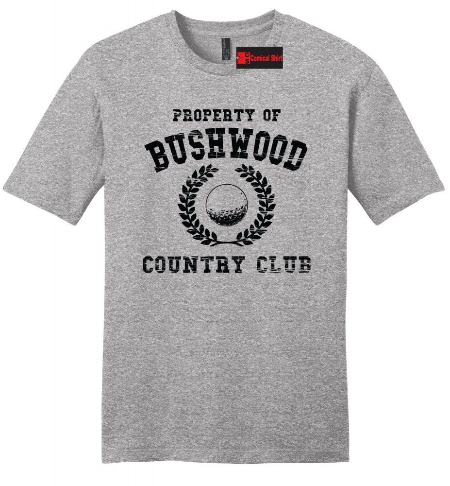 Property Of Bushwood Funny Caddyshack Mens Soft Shirt Golf Movie T Shirt Z2 image