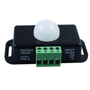 Image 4 - Interruptor automático de Sensor de movimiento PIR infrarrojo de 120 grados, 12V 24V, 8A, para luz LED, 5 ~ 8 M, Sensor Detector de movimientos por infrarrojos