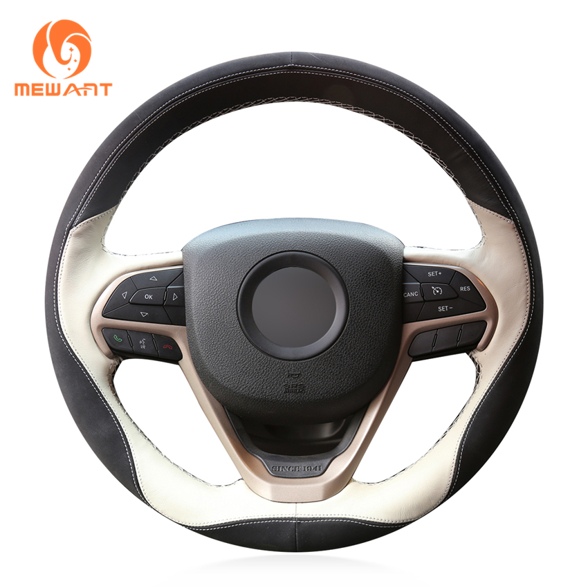 MEWANT Black Beige Leather Black Suede Car Steering Wheel Cover for Jeep Grand Cherokee 2014-2016 mewant black suede car steering wheel cover for mercedes benz c180 c200 c350 c300 cls 280 300 350 500 glk 300 2008 2010
