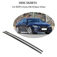Carbon Fiber Side Skirts Bumper Kits For BMW 6 Series F06 M Sport 4 Door 2012 2013 2014 2015 2016 2017 Car Styling