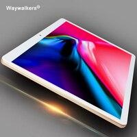 Waywalkers 2018 smart новейших Планшеты Телефонный звонок Android 7.0 10.1 дюймов Планшеты 3G 4 г LTE Octa Core 1920x1200 планшеты ПК 10 подарки