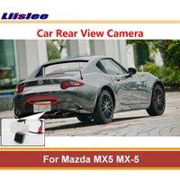 Liislee For Mazda MX5 2018 ~ 2019 kamera cofania kamera cofania i parkowania Night Vision lampka tablicy rejestracyjnej AUTO CAM w Kamery pojazdowe od Samochody i motocykle na