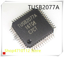 NEW 10PCS/LOT TUSB2077APTR TUSB2077 TUSB2077A LQFP-48  IC