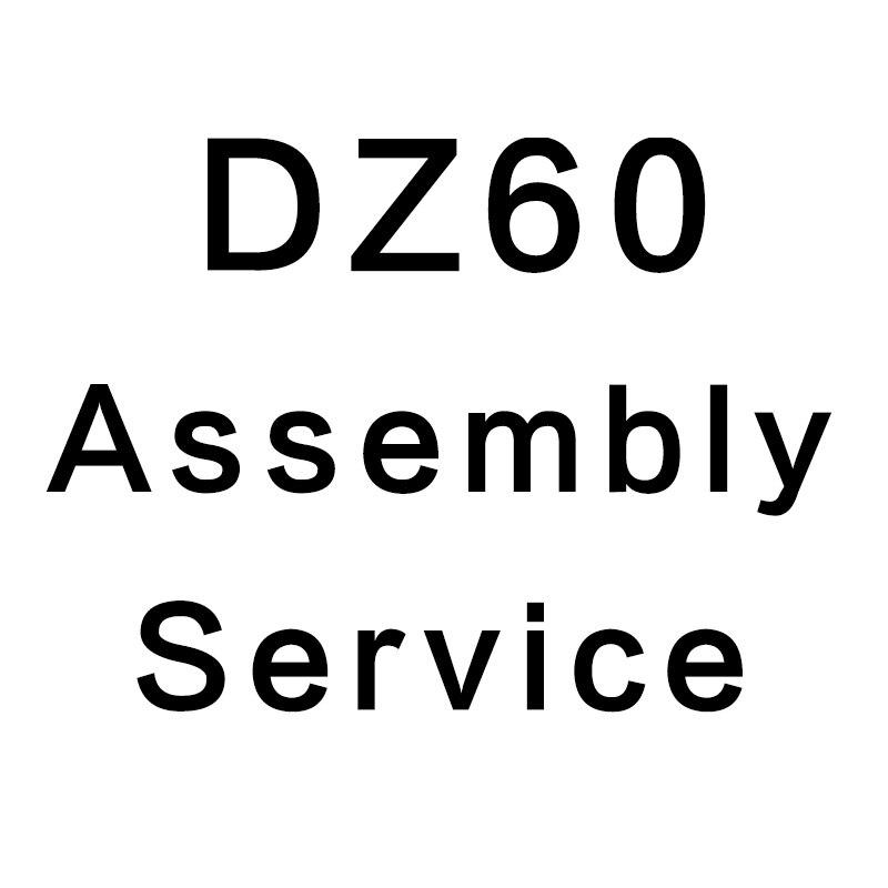 DZ60 Assembly Service