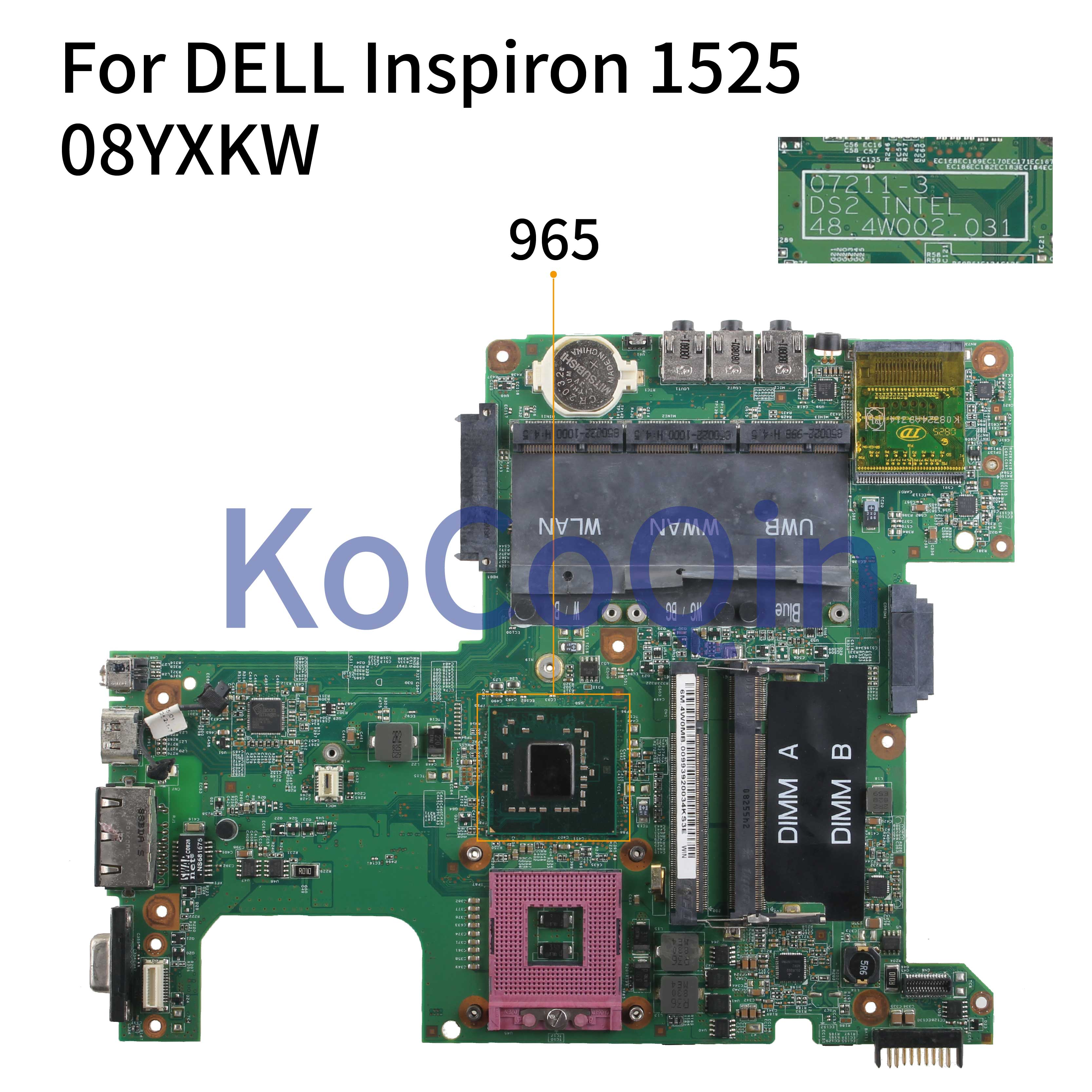 KoCoQin Laptop Motherboard For DELL Inspiron 1525 Mainboard 07211-3 48.4W002.031 CN-08YXKW 08YXKW 965