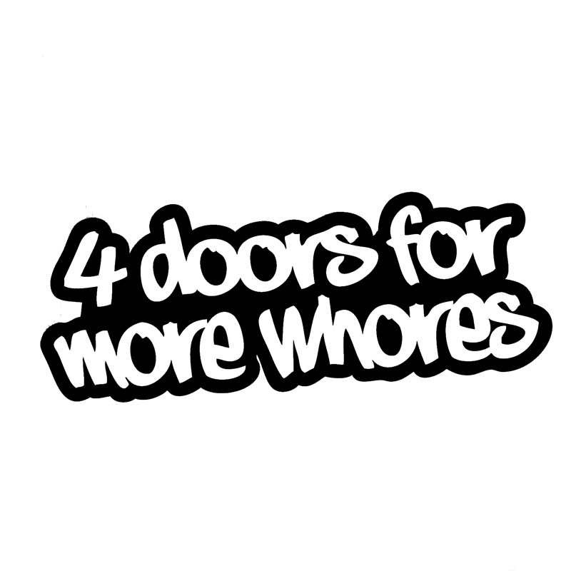 15*6.2CM 4 DOORS FOR MORE WHORES Interesting Car Styling Accessories Funny Car Window Decal Stickers Black/Silver C9-0105