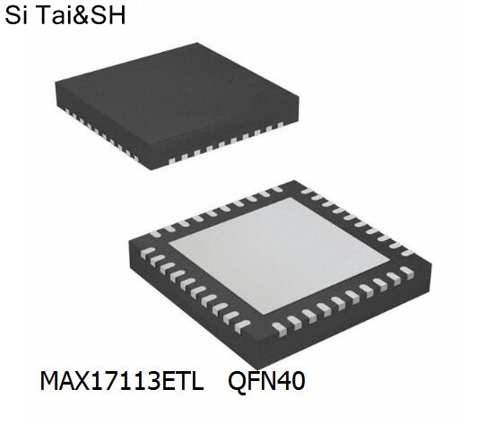 1pcs/lot MAX17113ETL+T MAX17113ETL+ MAX17113ETL MAX17113E Max17113 17113 QFN40