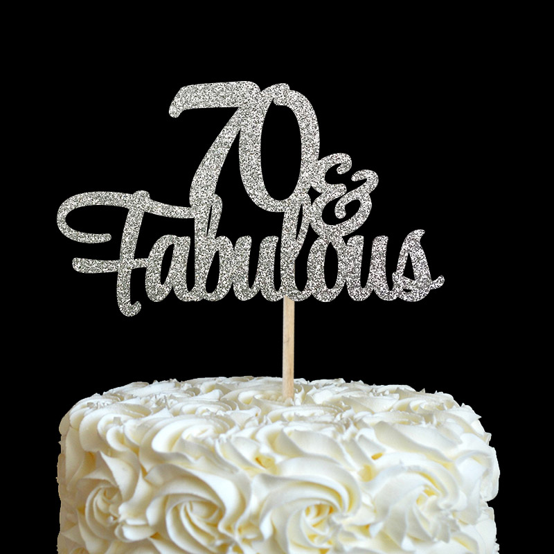 Prime 70 Fabulous Cake Topper 70Th Birthday Party Decorations Many Funny Birthday Cards Online Fluifree Goldxyz