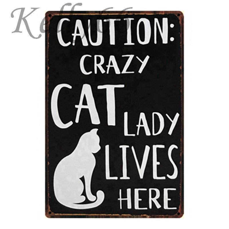 [ Kelly66 ] Caution Crazy CAT Lady Live Metal Poster Home Decor Bar Wall Art Painting 20*30 CM Size Y-1308