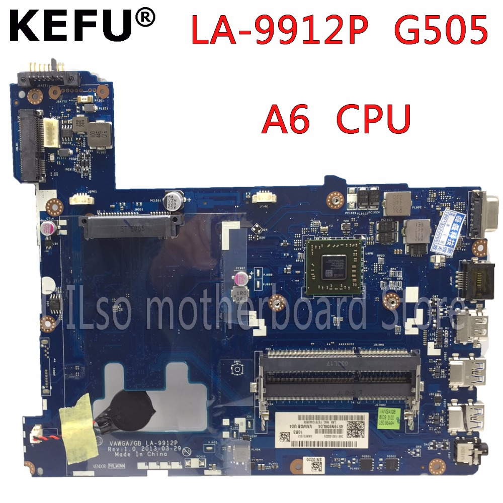KEFU LA-9912P laptop motherboard for Lenovo ideapad g505 LA-9912P laptop motherboard A6 CPU Test motherboard kefu la 6757p motherboard for lenovo g575 motherboard pawgd la 6757p rev 1 0 laptop motherboard onboard cpu test motherboard