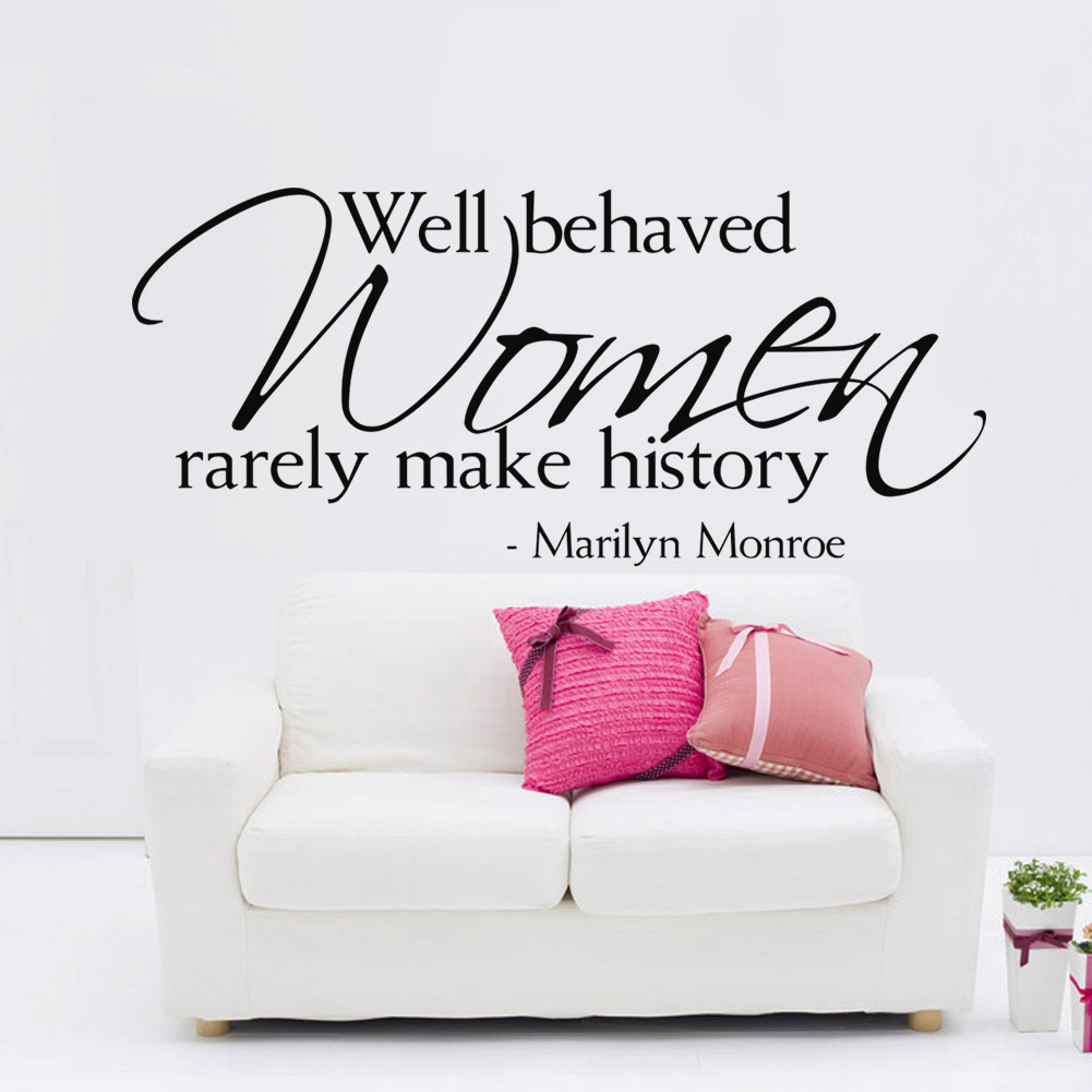 Well Behaved Women Rarely Make History Marilyn Monroe Quotes Wall Stickers For Living Room Diy Home Decoration Decals Art