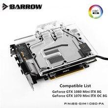Barrow Public version Gigabyte 1080MINI/1070MINI GPU Water Block Full Coverage BS-GIM1080-PA