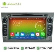 Quad core Android 5.1.1 1024*600 2DIN Car DVD Player Radio Stereo Screen For Opel Astra Antara Vectra Corsa Zafira Combo Vivaro
