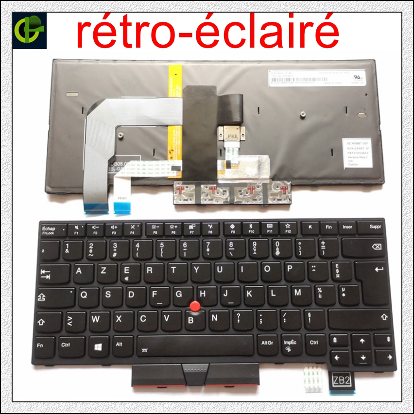 French Azerty Backlit Keyboard For Lenovo ThinkPad A475 T470 01AX364 01AX405 01AX446 PN SN20L72726 PK1312D1A00 PK1312D2A00 FR