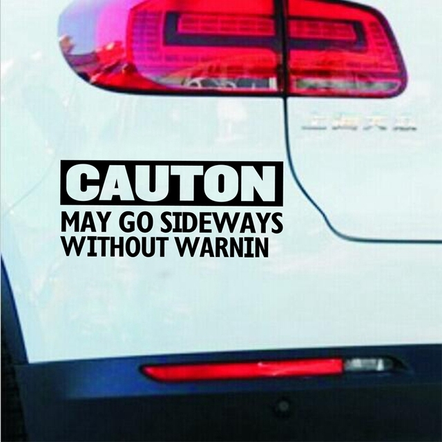 Online Shop CAUTION MAY GO SIDEWAYS Funny CarBumperWindow JDM - Funny decal stickers for carseuro car promotionshop for promotional euro car on aliexpresscom