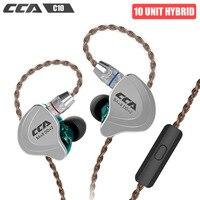 CCA C10 4BA 1DD HiFi In ear Earphone with Microphone 10 Unit Hybrid Music Detachable Cable Sports Headphone for Phone PK xiaomi