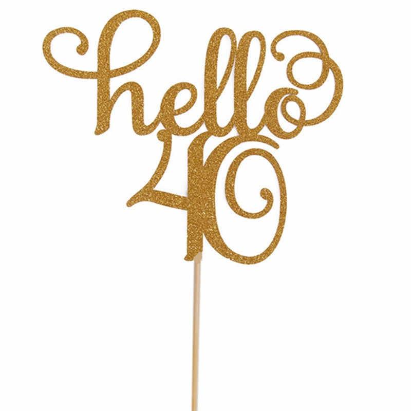 1 pc ทอง Hello 30/40/50/60 เค้ก Topper การ์ดสำหรับงานแต่งงานวันเกิดครบรอบวันเกิดเค้กอุปกรณ์ตกแต่ง Cupcake เค้กเครื่องมือ