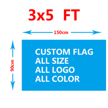 Custom single side flag 150X90cm (3x5FT) 100D Polyester we design any logo any color home decoration Custom flag banner(China)