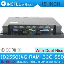 15 «windows 7 LED сенсорный экран Все-в-Одном pc с 2 * RJ45 6 * RS232 VGA 4 Г RAM 32 Г SSD D2550 ПРОЦЕССОР