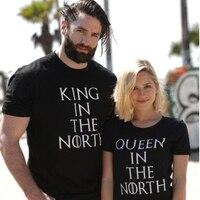 Game of Thrones Roi Reine dans le Nord T Chemises Valentine hommes Femmes Couple Vêtements Lovers T-Shirts Drôle T-shirts Geek Tops T-shirts