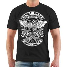 T-Shirt Einmal Biker Immer Motorrad Bikes Custom Chopper Club Spruch  Hot New 2018 Summer Fashion T Shirts