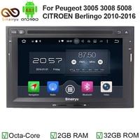 Sinairyu Android 6.0.1 Auto DVD Stereo Voor Peugeot 3005 3008 5008 Partner Berlingo Auto Radio Audio Video GPS Navigatie