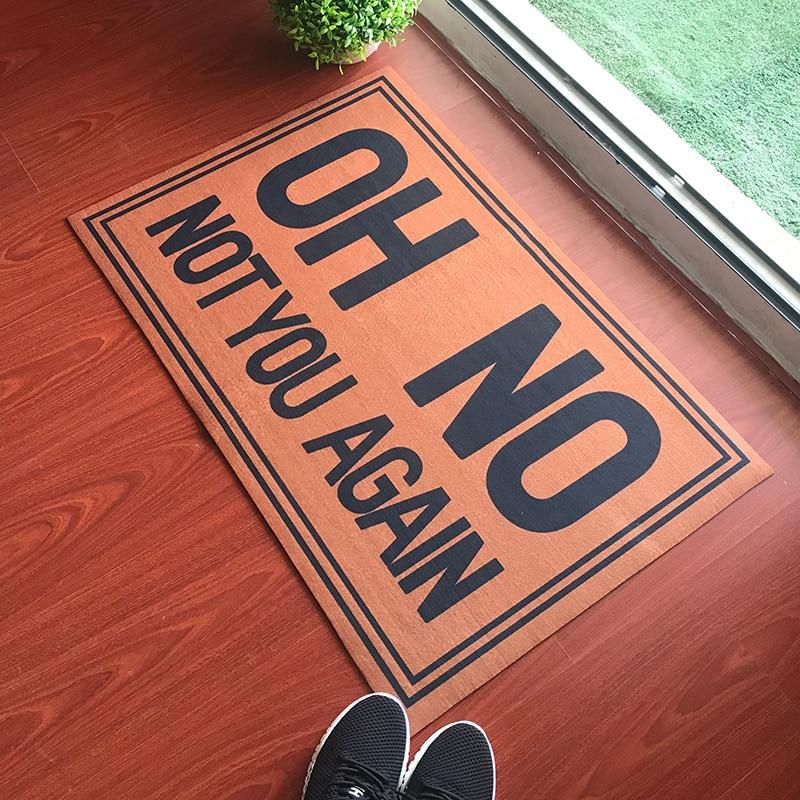 Funny Doormat Entrance Floor Mat Oh No Not You Again Creative Designed Door Mat Indoor Outdoor Decorative Doormat Top