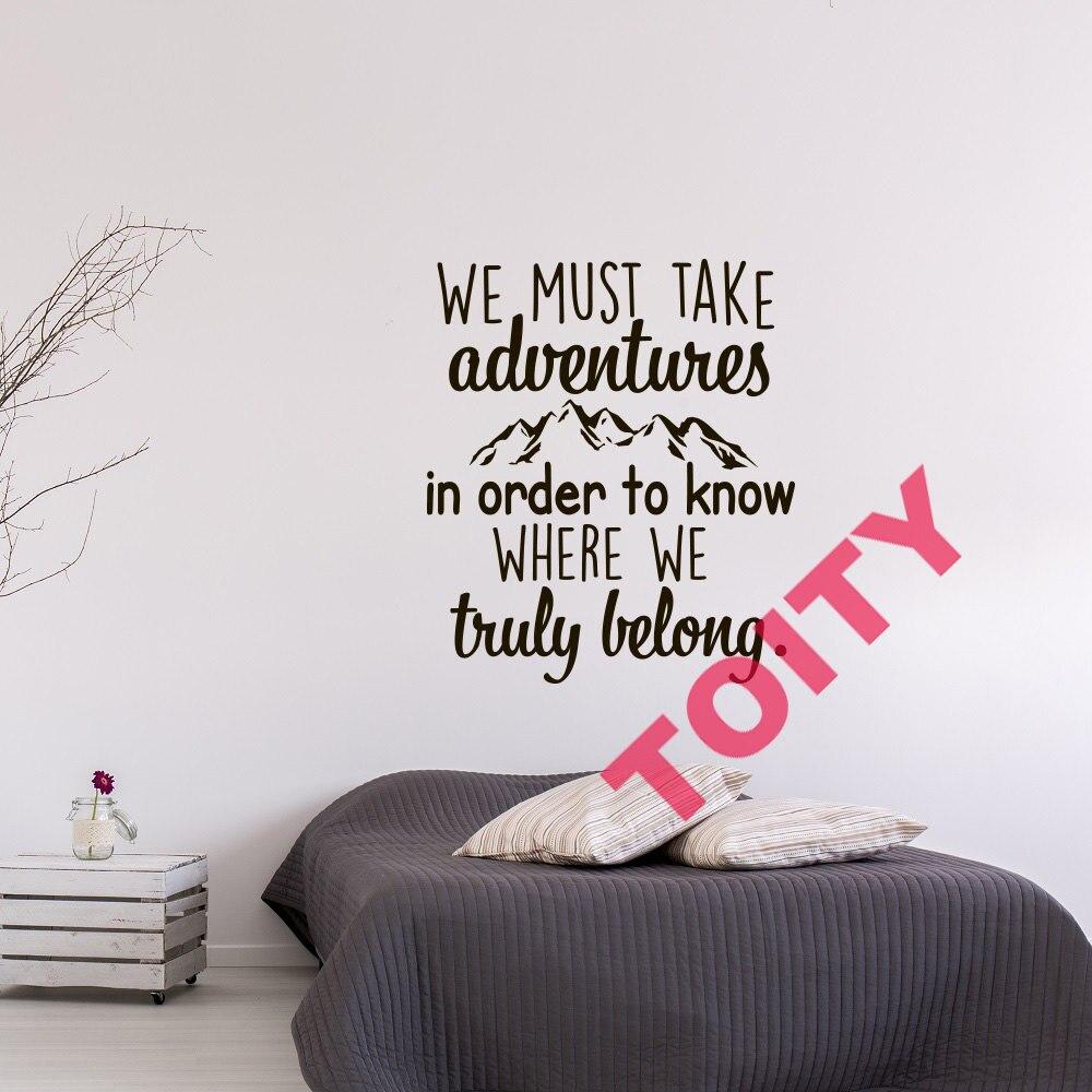 Надо брать Приключения чтобы знать, где мы действительно принадлежат Цитата путешествия Приключения Настенный декор пропуск стены Стикеры...