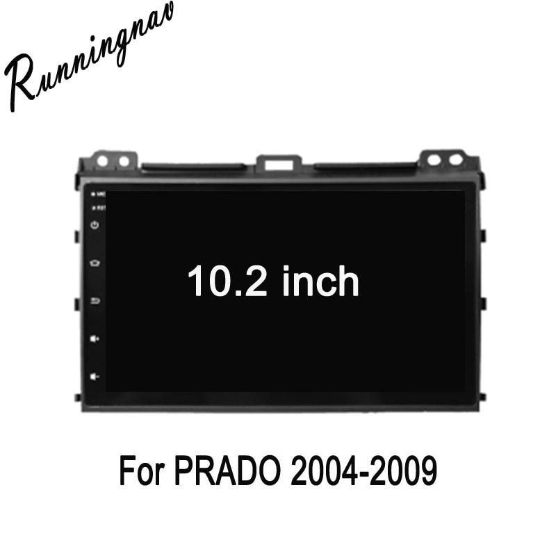 Octa Core 10.2 Android 7.1 For Toyota Prado 2004 2005 2006 2007 2008 2009 2G+32G Car Radio DVD player GPS