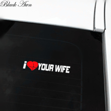 I love your wife sticker booty girl cheat funny JDM Truck Car Sticker D070