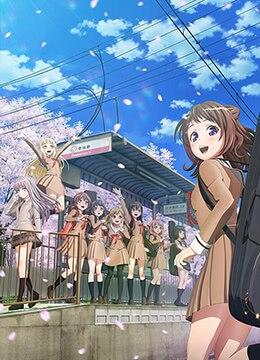 《BanG Dream! 第二季》2019年日本动画,音乐动漫在线观看