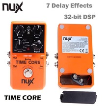 NUX Time Core Guitar Effect Pedal 7 Delay Models True Bypass Guitarra Effect Pedal High Quality Guitar Accessories