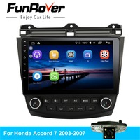 FUNROVER 10.1 inch Android 8.0 car dvd For Honda Accord 7 2003 2004 2005 2006 2007 Car Radio GPS Navigation Player Quad core rds