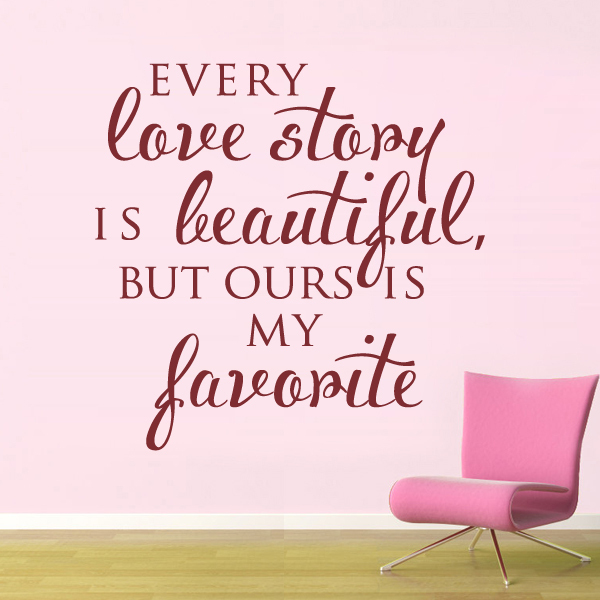 Vinyl Wall Decal Vinyl Wall Decor - Every Love Story is Beautiful Sticker Family Wall quotes Wedding Gift 22x22